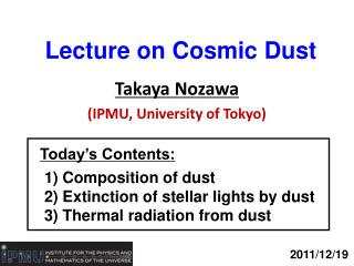 Lecture on Cosmic Dust