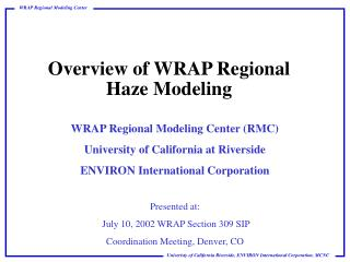 Overview of WRAP Regional Haze Modeling