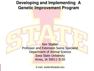 Developing and Implementing  A Genetic Improvement Program