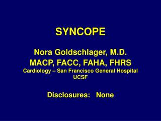 SYNCOPE Nora Goldschlager, M.D.