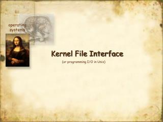 Kernel File Interface