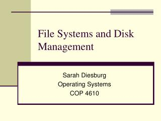 File Systems and Disk Management