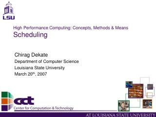 High Performance Computing: Concepts, Methods & Means Scheduling