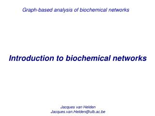 Introduction to biochemical networks