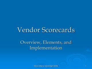 Vendor Scorecards