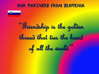 OUR  PARTNERS  FROM  SLOVENIA