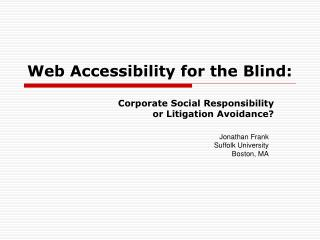 Web Accessibility for the Blind: