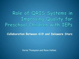 Role of QRIS Systems in Improving Quality for Preschool Children with IEPs