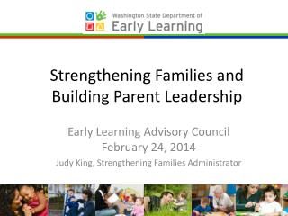 Strengthening Families and Building Parent Leadership