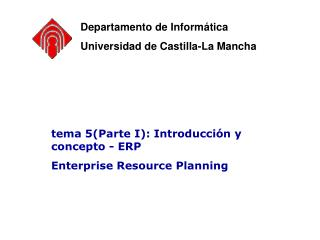 tema 5(Parte I): Introducción y concepto - ERP Enterprise Resource Planning