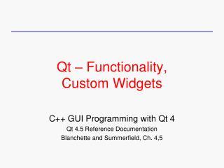 Qt – Functionality, Custom Widgets