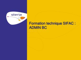 Formation technique SIFAC : ADMIN BC