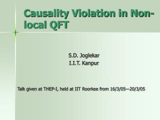 Causality Violation in Non-local QFT