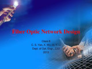 Fiber Optic Network Design