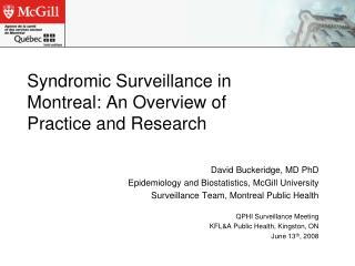 Syndromic Surveillance in Montreal: An Overview of Practice and Research