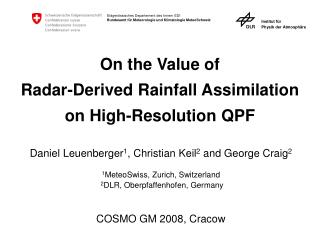 On the Value of  Radar-Derived Rainfall Assimilation on High-Resolution QPF