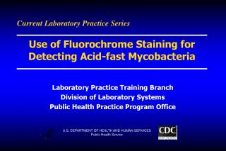 Current Laboratory Practice Series
