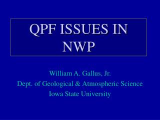 QPF ISSUES IN NWP