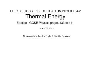 EDEXCEL IGCSE / CERTIFICATE IN PHYSICS 4-2 Thermal Energy