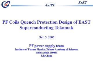 PF Coils Quench Protection Design of EAST Superconducting Tokamak Oct. 5, 2005