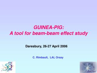 GUINEA-PIG: A tool for beam-beam effect study