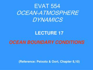 EVAT 554 OCEAN-ATMOSPHERE DYNAMICS