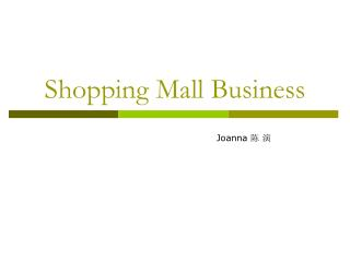 Shopping Mall Business