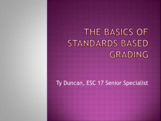 The Basics Of Standards Based Grading