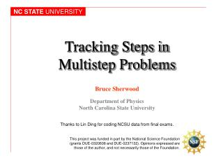 Tracking Steps in Multistep Problems