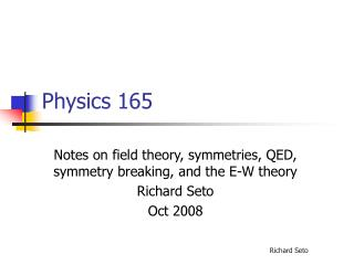 Physics 165