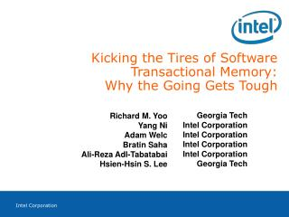 Kicking the Tires of Software Transactional Memory: Why the Going Gets Tough