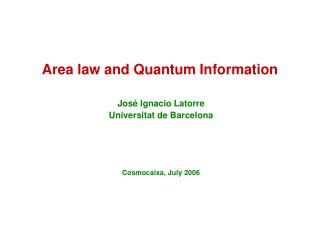 Area law and Quantum Information