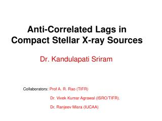 Anti-Correlated Lags in Compact Stellar X-ray Sources