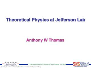 Theoretical Physics at Jefferson Lab
