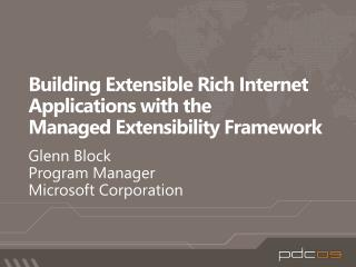 Building Extensible Rich Internet Applications with the  Managed Extensibility Framework