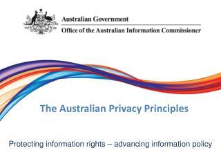 The Australian Privacy Principles