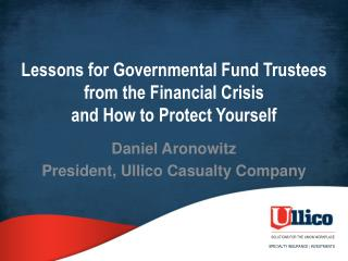 Lessons for Governmental Fund Trustees from the Financial Crisis and How to Protect Yourself