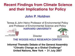 Recent Findings from Climate Science and their Implications for Policy