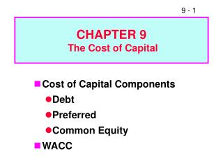 CHAPTER 9  The Cost of Capital