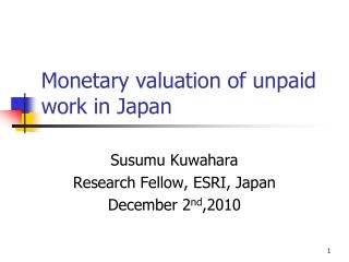 Monetary valuation of unpaid work in Japan