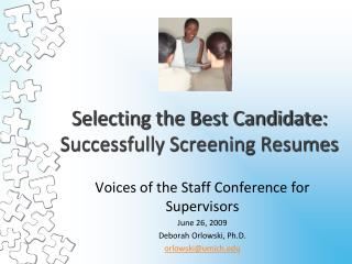 Selecting the Best Candidate: Successfully Screening Resumes