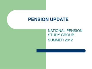 PENSION UPDATE