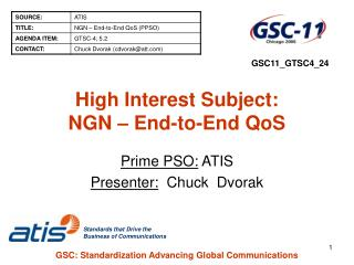 High Interest Subject: NGN – End-to-End QoS