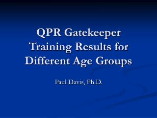 QPR Gatekeeper Training Results for Different Age Groups