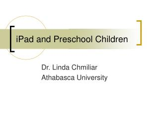 iPad and Preschool Children