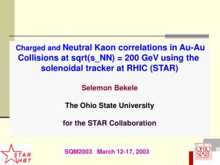 Charged and  Neutral Kaon correlations in Au-Au  Collisions at sqrt(s_NN) = 200 GeV using the