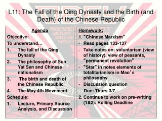 L11: The Fall of the Qing Dynasty and the Birth (and Death) of the Chinese Republic