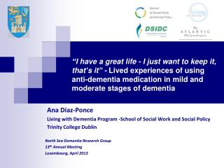 Ana Diaz-Ponce  Living with Dementia Program -School of Social Work and Social Policy