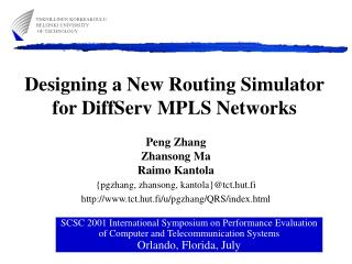 Designing a New Routing Simulator for DiffServ MPLS Networks