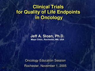 Clinical Trials  for Quality of Life Endpoints  in Oncology